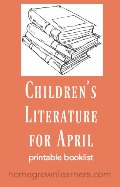 Children's Literature List for April - free printable