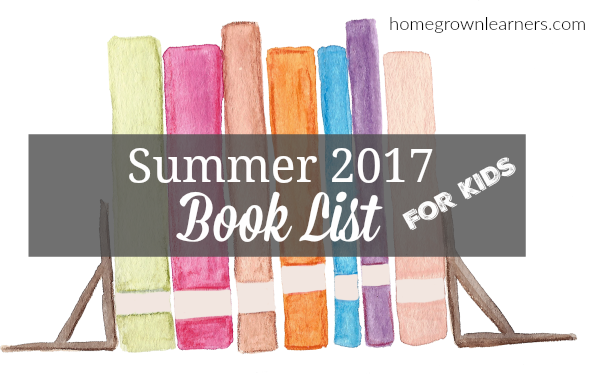 Summer Book List for Kids from Homegrown Learners