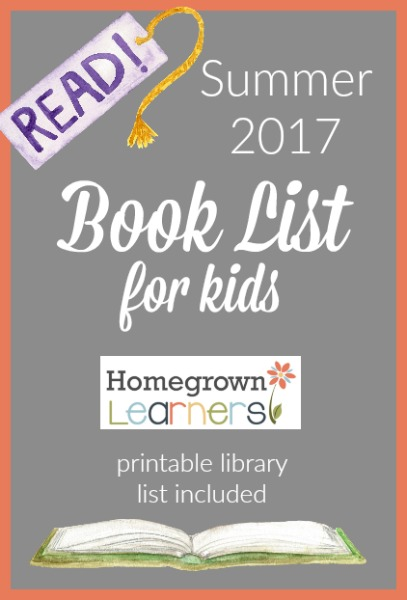 2017 Summer Book List for Kids from Homegrown Learners