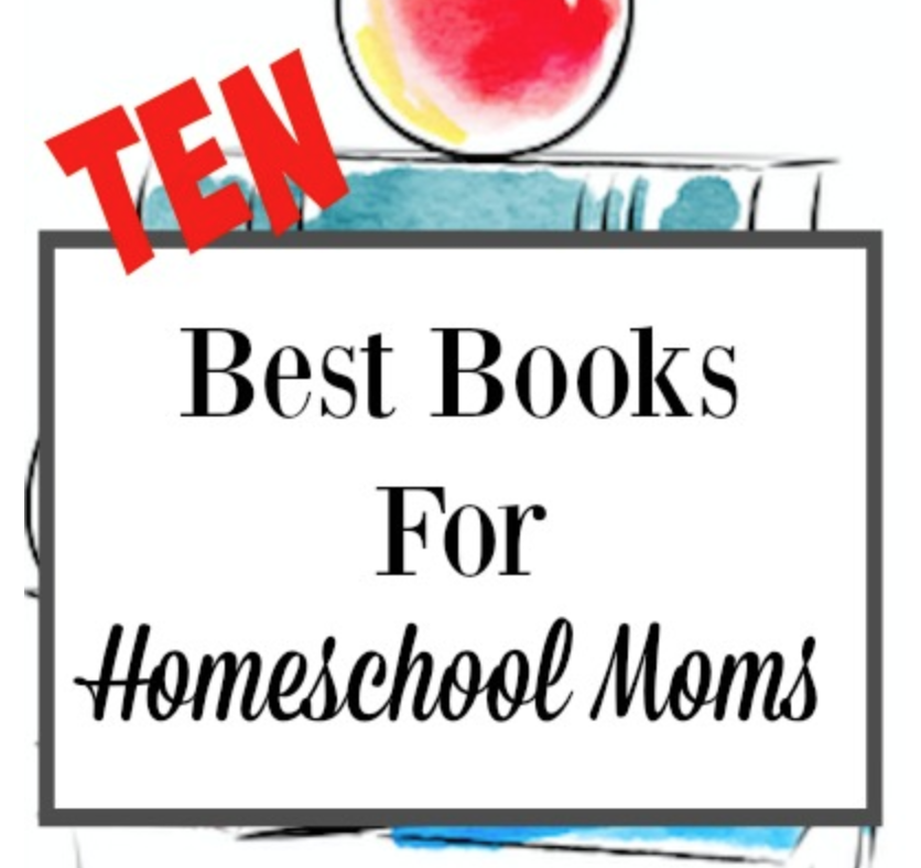 Ten Best Books for Homeschool Moms