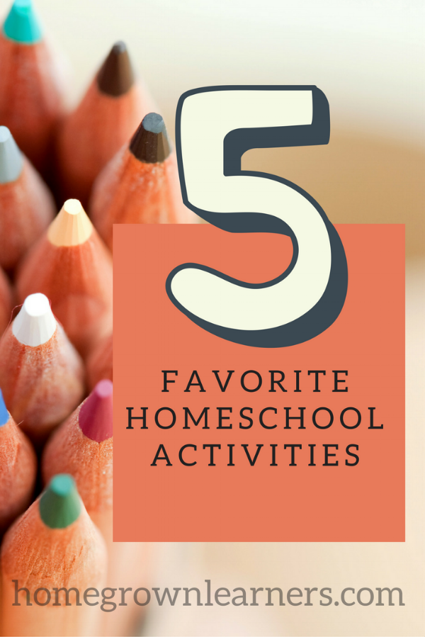5 Favorite Homeschool Activities