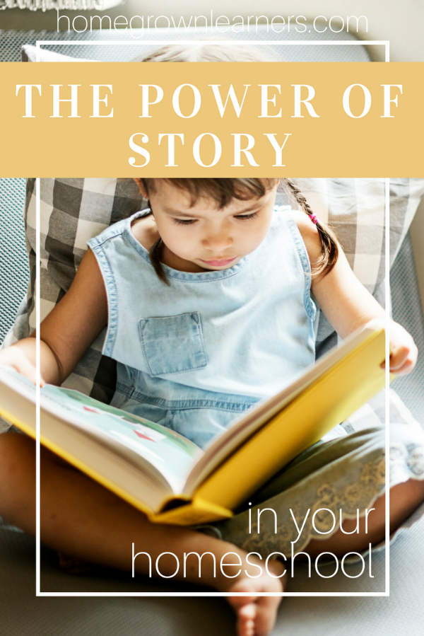 The Power of Story in Your Homeschool