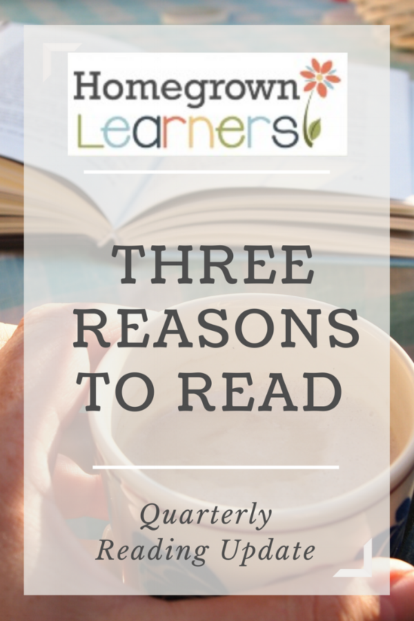 Three Reasons to Read - Quarterly Reading Update