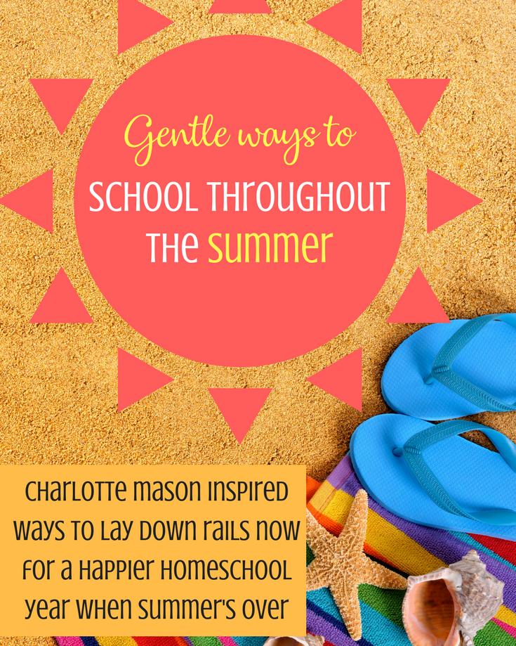 Gentle Ways To School Throughout the Summer