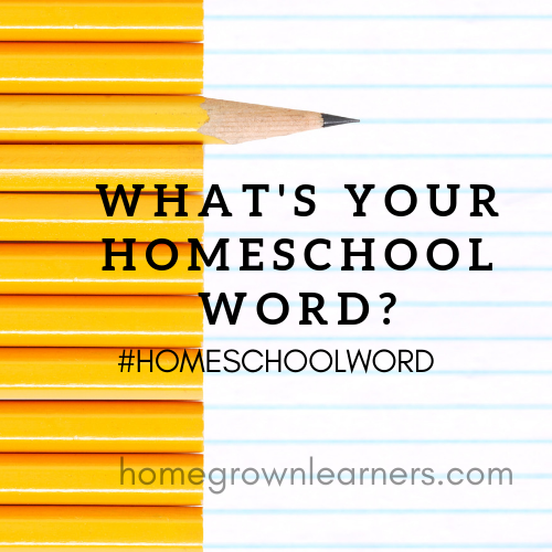 What's Your Homeschool Word for 2019? #homeschoolword
