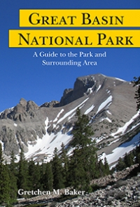 """The most comprehensive """"guide"""" to Great Basin National Park and surrounding area. Click on the book above for more information."""