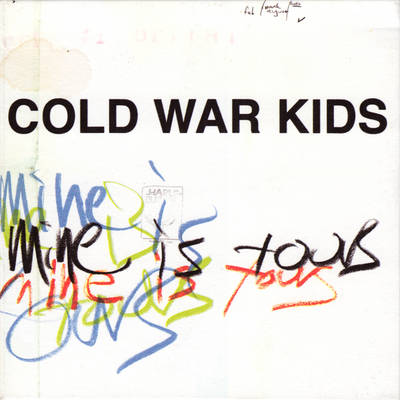 Cold-War-Kids-Mine-Is-Yours-Front-Cover-55018.jpg