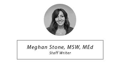 Meghan Stone, MSW, MEd - Staff Writer