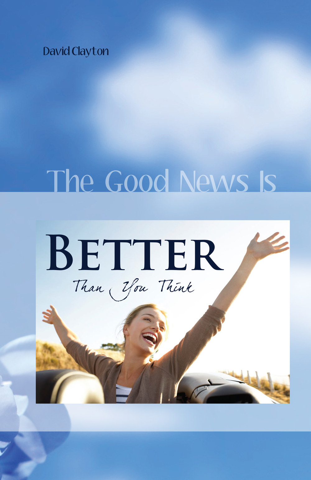 BETTER THAN YOU THINK  (on Righteousness by Faith)   E-BOOK    Click here for the ROMANIAN VERSION    Click here for the HUNGARIAN VERSON  (magyar fordítás)