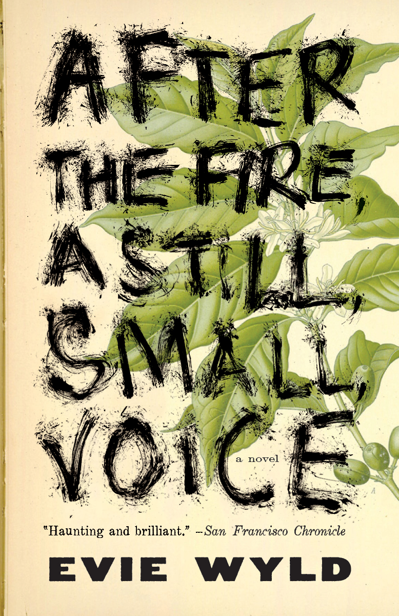 AFTER THE FIRE, A STILL, SMALL, VOICE