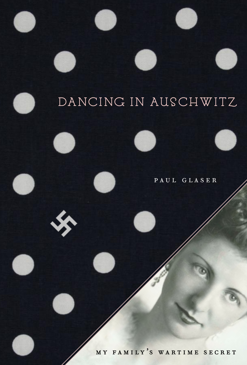 DANCING IN AUSCHWITZ