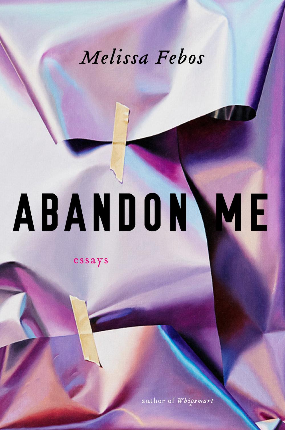 ABANDON ME