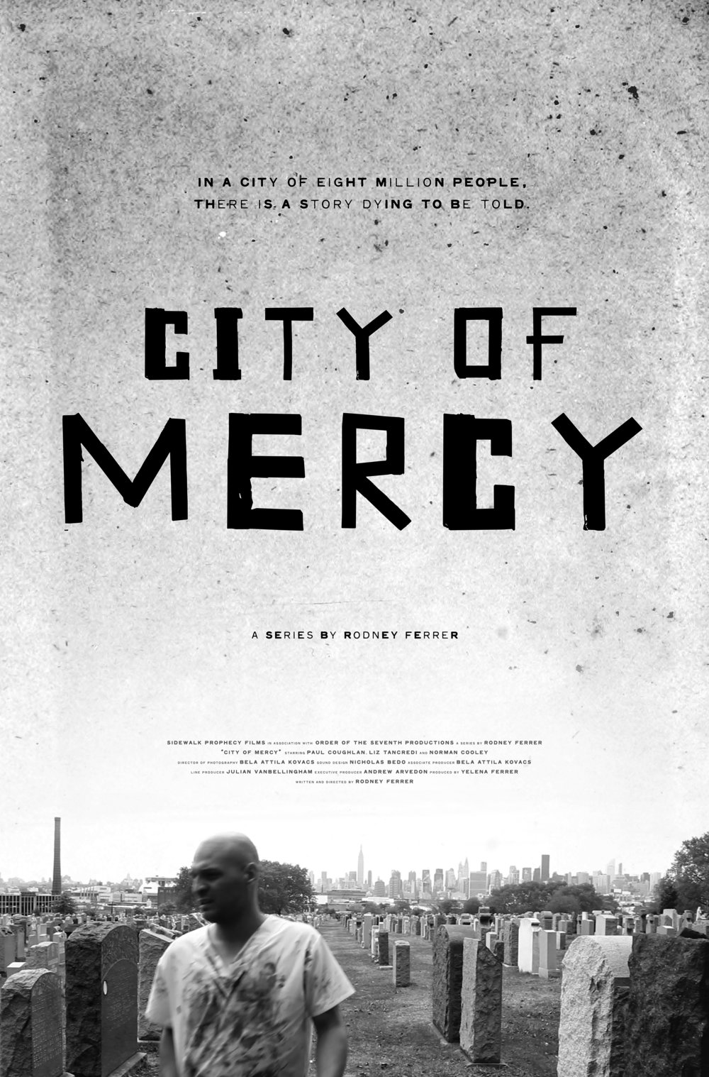 CITY OF MERCY TV Series Poster
