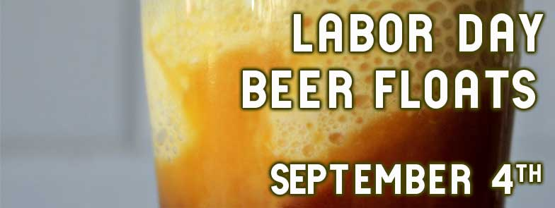 LABOR-DAY-BEER-FLOATS-2017.jpg