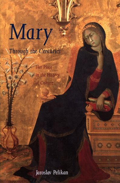 Mary Through the Ages