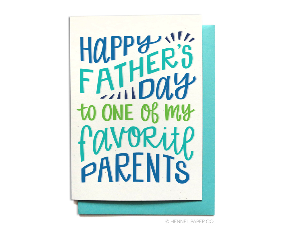 Fathers Day Card - Favorite Parents - Hennel Paper Co.