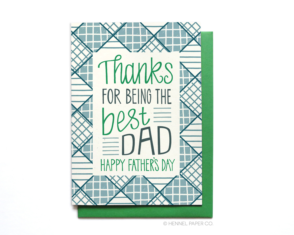 Fathers Day Card - Best Dad - Hennel Paper Co.