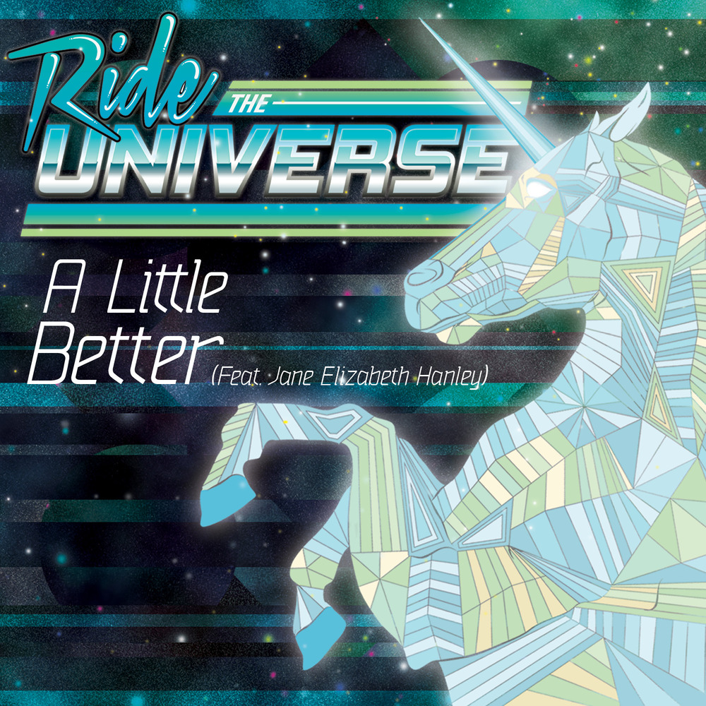"Ride the Universe – ""A Little Better"" Artwork by Trishalish."
