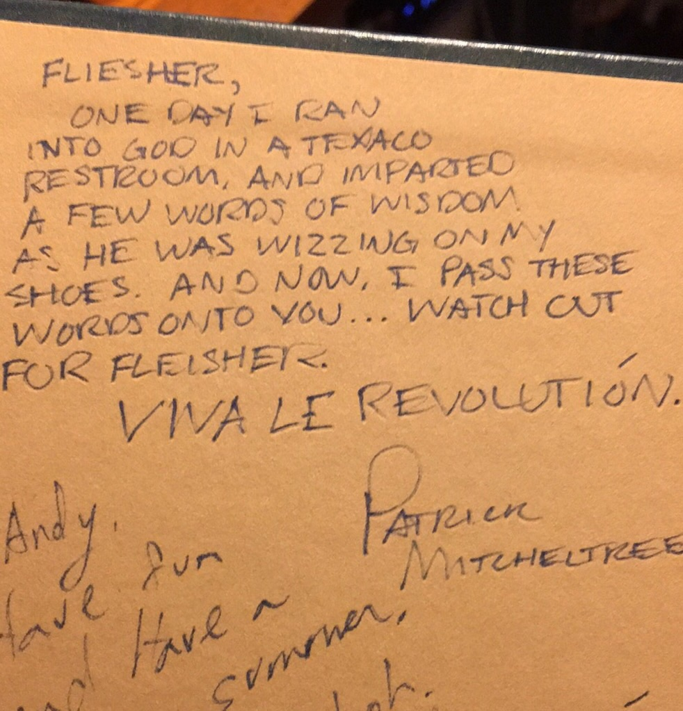An old friends inscription in my High School yearbook somehow still makes me smile....
