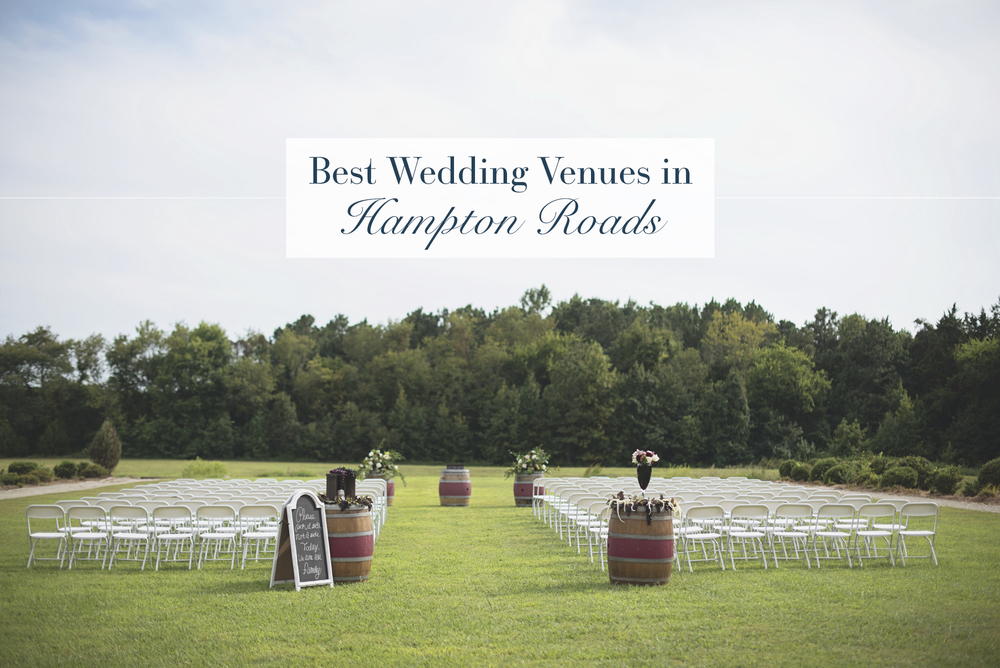 The Best Wedding Venues in Hampton Roads | Business
