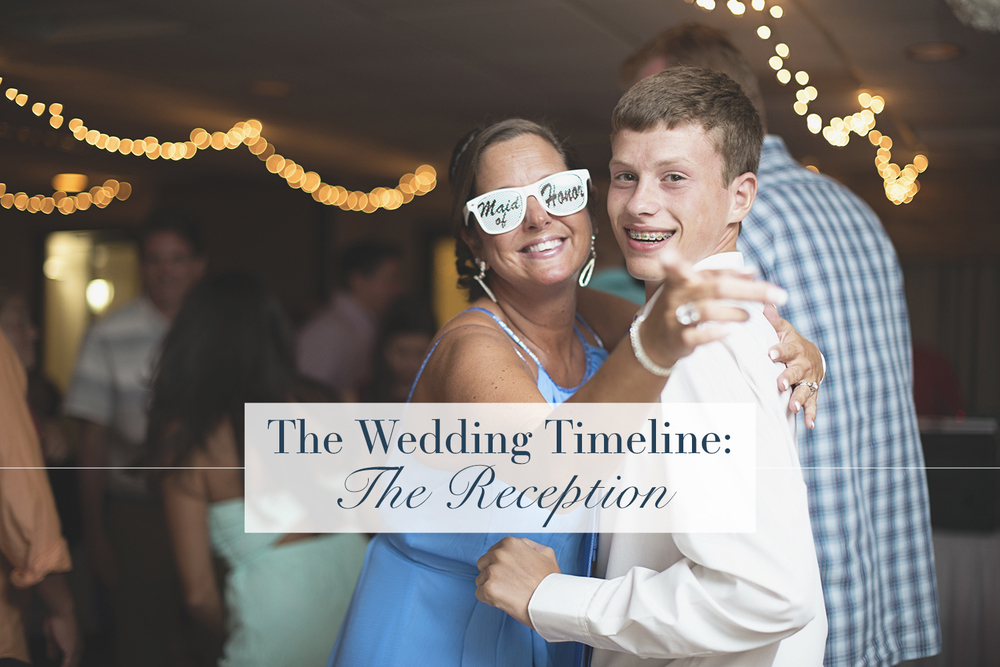 The Wedding Timeline: The Reception