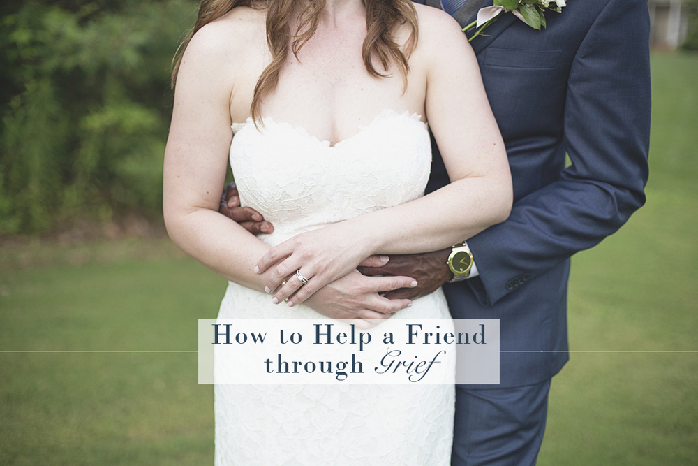 How to Help a Friend through Grief | Monday Musings
