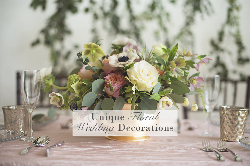 Unique Ways to Decorate with Wedding Flowers