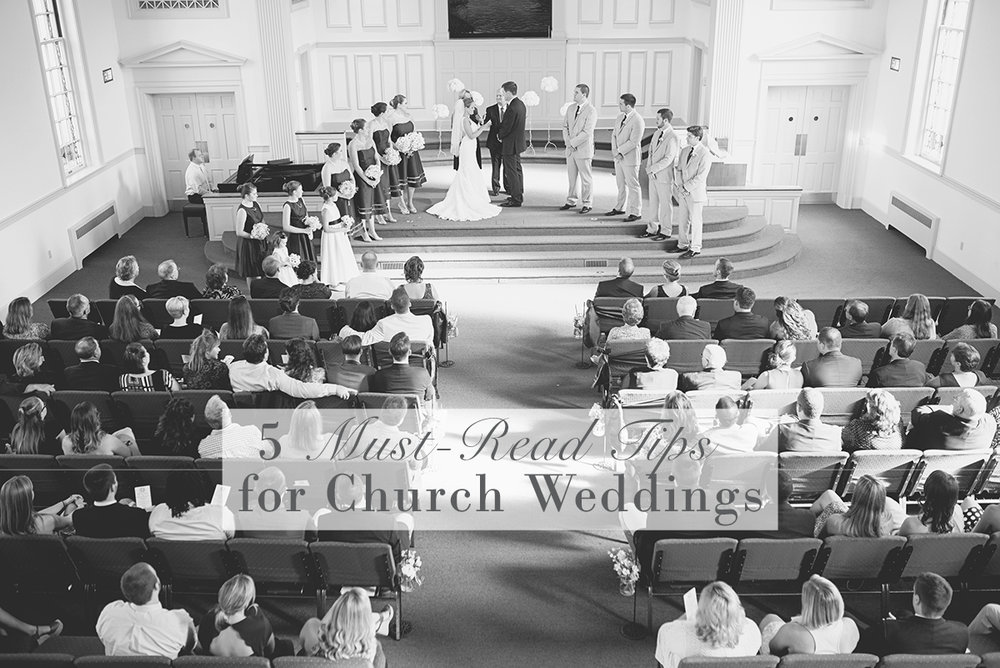 5 Must-Read Tips for Church Weddings | Business