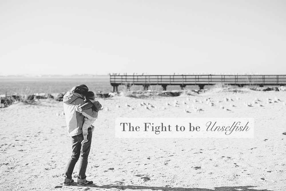 The Fight to be Unselfish | Monday Musings