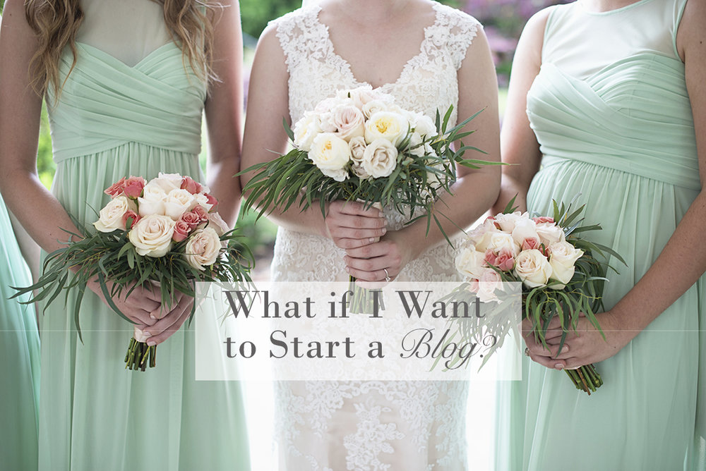 What if I Want to Start a Blog?