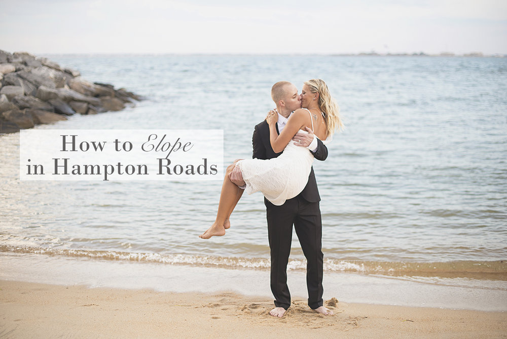 How to Elope in Hampton Roads