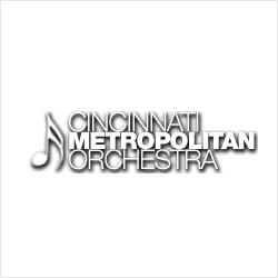 Cincinnati Metropolitan Orchestra 3901 Glenway Ave.  Cincinnati  ,  OH   45205  513-921-4919