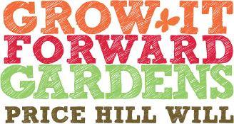 Grow it Forward Gardens