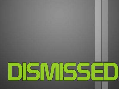 Dismissed.jpg