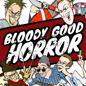 Bloody Good Horror Podcast