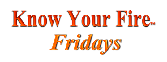 Know Your Fire Fridays