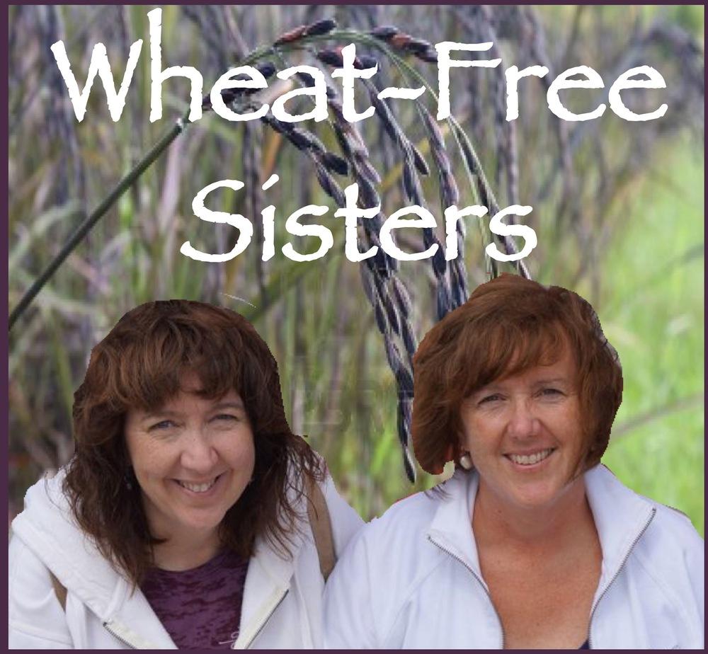 Wheat Free Sisters.jpg