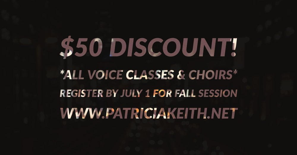 Enroll in any voice class or choir for our 2017-2018 school year session by July 1 and receive $50 discount on annual tuition.  Pay the year's tuition in full and receive $100 off. Course Offerings: Sunday Evenings 6:15 to 7:15 p.m. Berks Vocal Arts  (email Patricia@PatriciaKeith.net to set up your audition)  Grades 8-12.  BVA is our top vocal ensemble for students desiring our most challenging and musically rewarding experience and vocal training! Sunday Evenings 7:15 to 8:30 p.m.  Honor Choir (email for brief, fun, easy audition!) Gifted and Talented Choir with emphasis on Excellence and Community Service.  This is one of our studio's most popular and long-standing programs! Grades 7-12   Monday Evenings   All Monday Offerings are Open Enrollment; no audition required! Just sign up and enjoy a fantastic learning experience! 4:30-5:15p Singing Time (ages 4-8)  Learn to sing in a healthy and fun way! Community Performances throughout the year.  5:15-5:45p Elementary Voice Class (Grades1-5)    5:45-6:30 Juniors Dance Combo  (Visit VisionsDanceCo.com) 6:30-7:30 Treble Choir (ages 8-13)  Children's Chorus.  Everyone can sing! Community performances, lots of fun, will travel to NYC this year! 7:30-8:00 Middle School/Jr High Voice Class 8:00-8:30 HS Voice Class   Elementary, Middle School and HS Voice Class Description: An affordable, rewarding and fun group voice lesson in a positive and supportive learning environment.  Learn to sing with friends in this weekly training class.