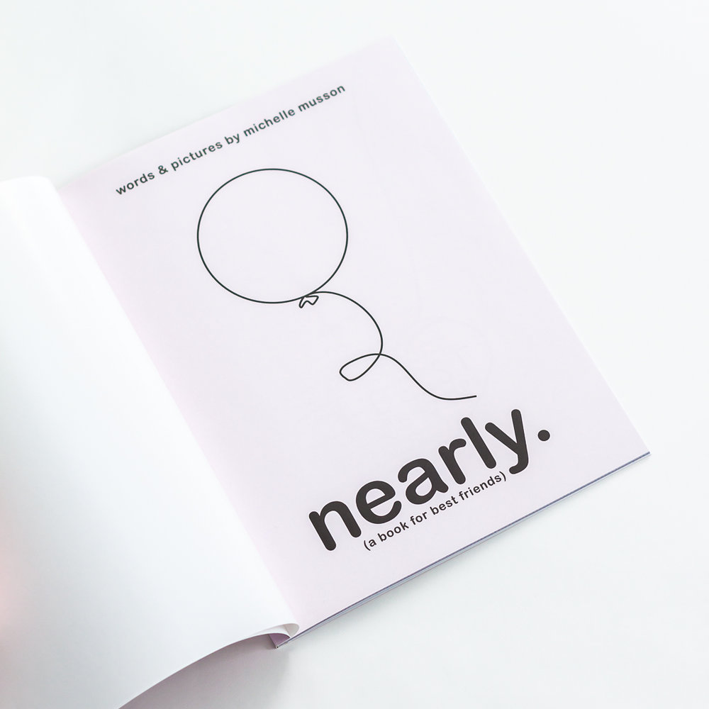 Nearly. (A Book for Best Friends) by Michelle Musson