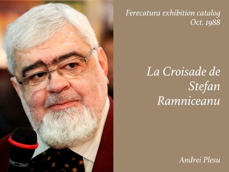 Essays — La Croisade de Stefan Ramniceanu, Andrei Plesu