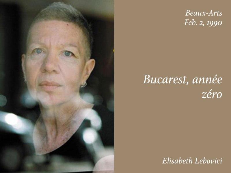 Essays — Bucarest annee zero, Elisabeth Lebovici
