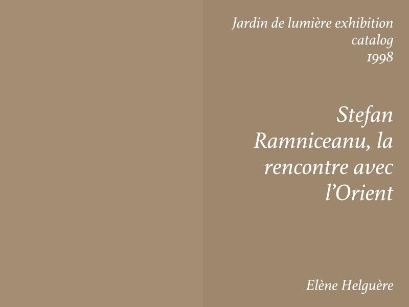 Essays — Stefan Ramniceanu, la rencontre de l'Orient, Elene Helguere