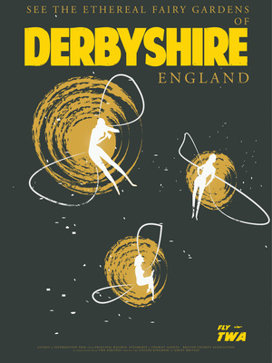 Travel Posters- Fairy Gardens of Derbyshire