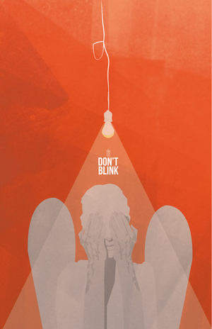 "Dont Blink 11"" 17"" digital print $25 Series of 50"