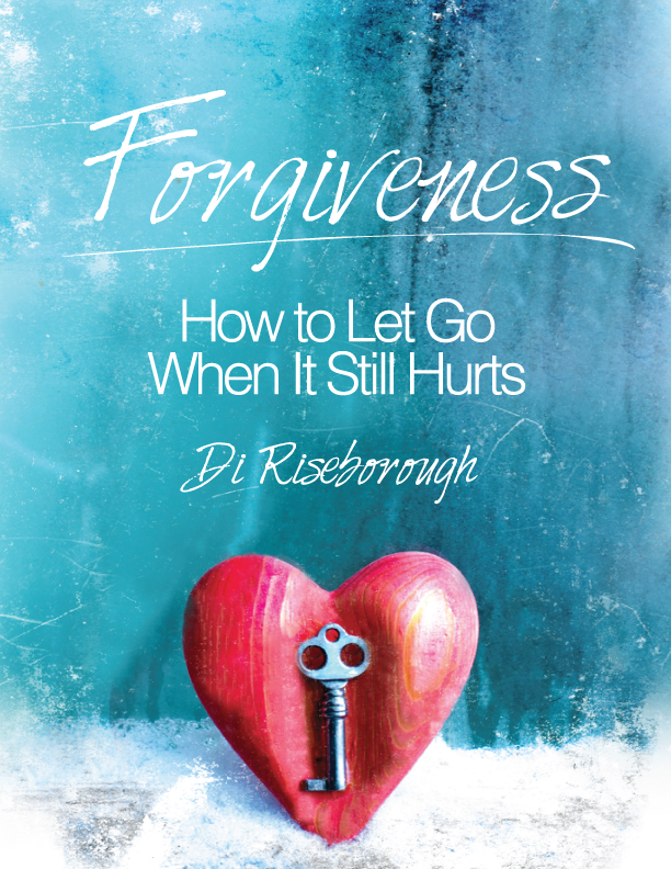FORGIVENESS: HOW TO LET GO WHEN IT STILL HURTS - Di Riseborough is a transformational speaker, author and Intuitive life Strategist, featured on the Oprah Winfrey Network. Through her work, she has helped thousands of people use the