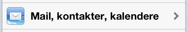 """F inn så menyen """"mail, kontakter, kalendere og klikk på denne."""