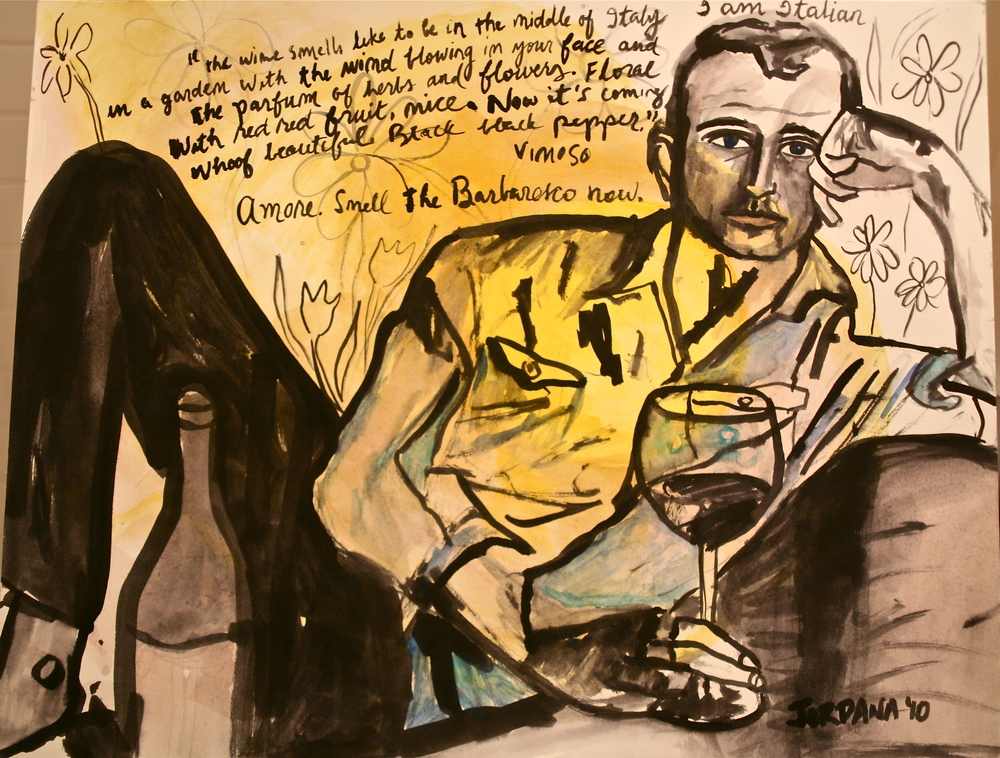 I AM ITALIAN  2010,    while drinking Bruno Giacoso Barbaresco & Terre Nerre Prephyloxerra, NYC.  ARTIST'S COLLECTION    Watercolor & ink on paper