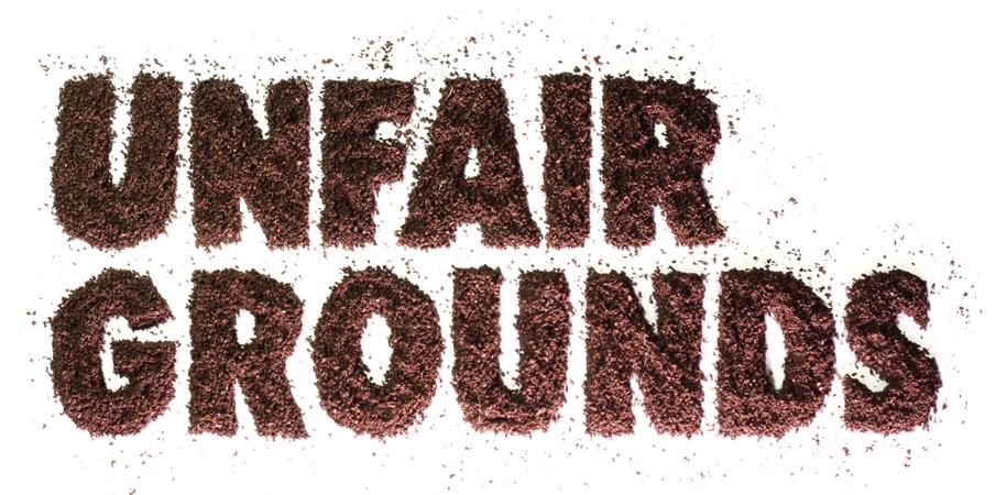 Unfair Grounds_title.jpg