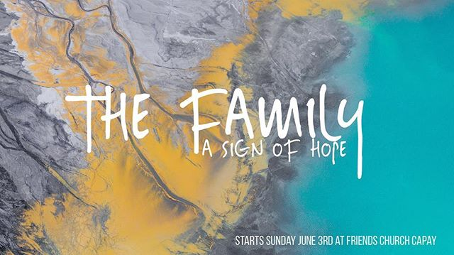 Join us this Sunday as we discover how the family is a sign of hope for humanity! Sunday at 9:30am. #friendschurch #capay #thefamily #sermonseries #redemption #signofhope #signpost