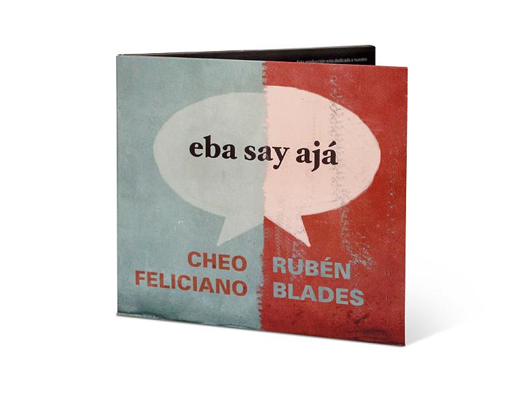 Rubén Blades Cheo Feliciano Eba Say Ajá Orosman Co Graphic